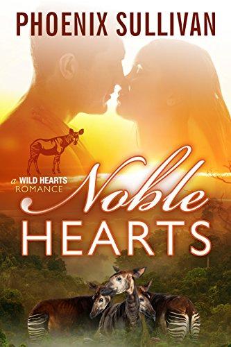 Noble Hearts (Wild Hearts Romance Book 3)