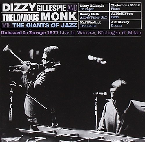 CD : THELONIOUS / GILLESPIE,DIZZY & THE GIANTS OF JAZZ MONK - Unissued In Europe 1971: Live In Warsaw Boblingen (Spain - Import, 2PC)