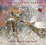 First Snow in the Woods, Jean Stoick, 0977010864
