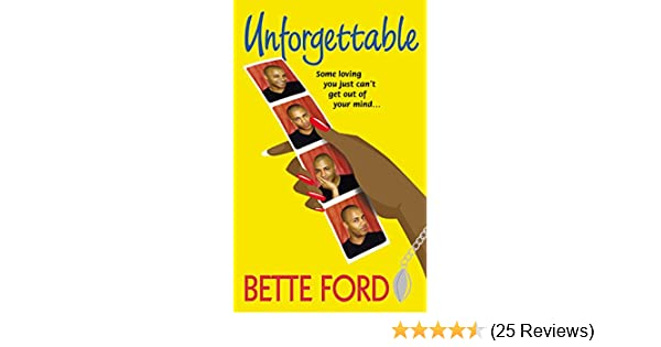 unforgettable ford bette