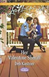 Download Her Valentine Sheriff (Serendipity Sweethearts) in PDF ePUB Free Online
