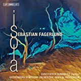 Fagerlund: Isola (Clarinet Concerto/ Partita/ Isola ) by Gothenburg Symphony Orchestra