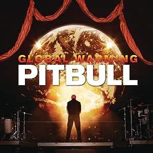 Global Warming[Explicit Version]