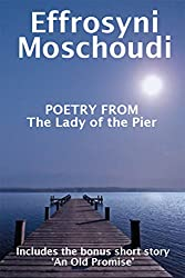 Poetry from The Lady of the Pier: A Greek summer holiday short story and romantic love poetry