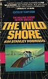 The Wild Shore, Kim Stanley Robinson, 0441888704