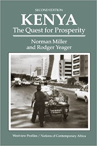 Kenya: The Quest For Prosperity, Second Edition (Westview Profiles/Nations of Contemporary Africa)