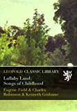 img - for Lullaby Land: Songs of Childhood book / textbook / text book