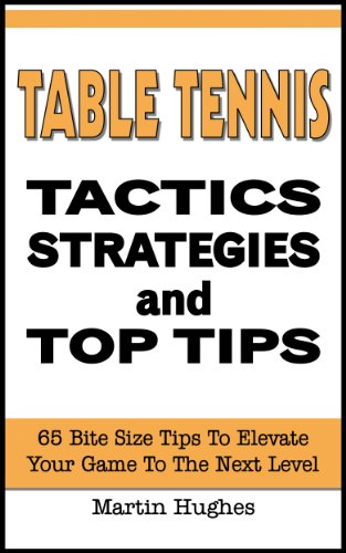 Best Prices! Table Tennis Tactics: 65 Bite-size Tactics, Strategies and Top Tips