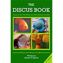The Discus Book 2nd Edition: Some of the Old Ways are Still Always the Best