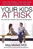 Your Kids at Risk, Meg Meeker, 1596985135