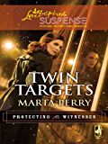 Twin Targets (Protecting the Witnesses)