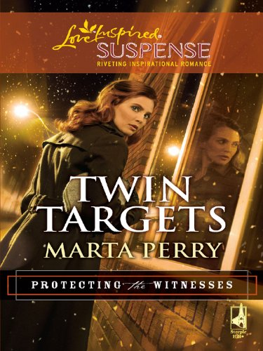 - Twin Targets (Protecting the Witnesses)
