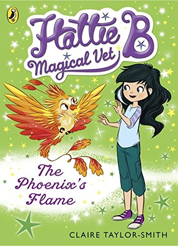 Read Online The Hattie B Magical Vet Phoenix's Flame Book 6 pdf epub