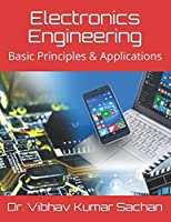 Electronics Engineering: Basic Principles & Applications Front Cover