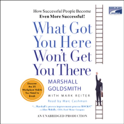 Bargain Audio Book - What Got You Here Won t Get You There