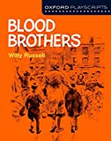 Oxford Playscripts: Blood Brothers