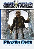 img - for Deadworld: Frozen Over book / textbook / text book