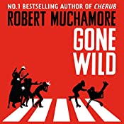 Gone Wild: Rock War, Book 3 | Robert Muchamore