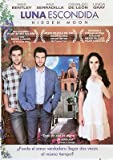 Luna Escondida ( Hidden Moon) Ana Seradilla & Wes Bentley