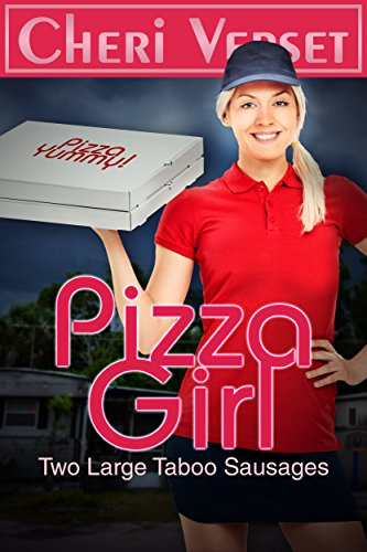 Pizza Girl: Two Large Taboo Sausages