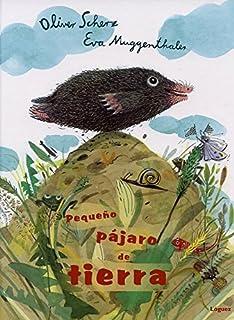 Pequeño pájaro de tierra (Spanish Edition)