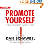 Promote Yourself: The New Rules for C...