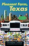Pleasant Farm Texas, Christopher L. McGee, 143432043X