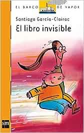 El libro invisible (Barco de Vapor Naranja): Amazon.es