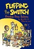 Flipping the Switch, Jennifer A. Palermo, 1477244859