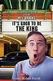 It's Good to Be the King, James Robert Parish, 0471752673