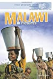 Malawi in Pictures (Visual Geography (Twenty-First Century))