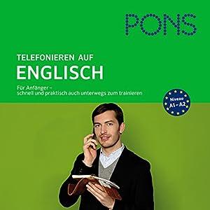 PONS mobil Sprachtraining. Basics Telefonieren auf Englisch Hörbuch