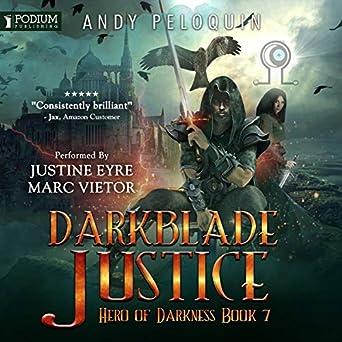 Darkblade Justice: Hero of Darkness, Book 7 (Audio Download