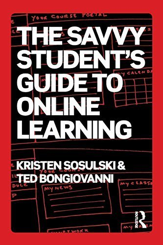 The Savvy Student's Guide to Online Learning by Kristen Sosulski, Ted Bongiovanni (June 6, 2013) Paperback 1