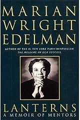 Lanterns: A Memoir of Mentors by Marian Wright Edelman (2000-09-05)