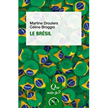 Le Brésil: « Que sais-je ? » n° 628 (French Edition)