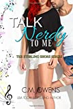 Talk Nerdy To Me (The Sterling Shore Series)