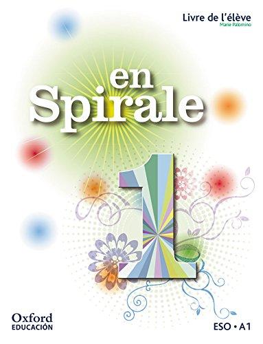 En Spirale 1. Libre De L'élève (+ Comic) - 9788467397628 Tapa blanda – 17 jun 2015 Marie Palomino S.A. 8467397624 YQ