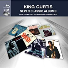 7 Classic Albums - King Curtis