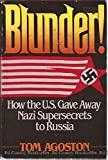 img - for Blunder!: How the U.S. gave away Nazi supersecrets to Russia book / textbook / text book