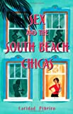 Sex and the South Beach Chicas, Caridad Pineiro, 1416514880