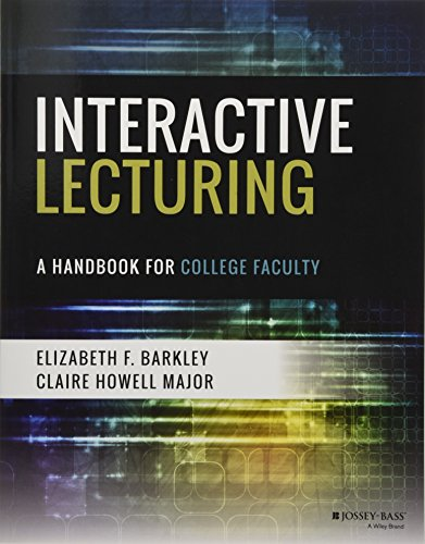 Interactive Lecturing: A Handbook for College Faculty