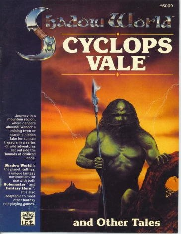 Cyclops Vale and Other Tales (Shadow World/Rolemaster)