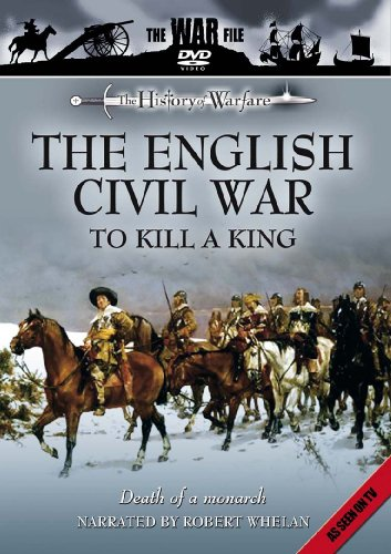 The History Of Warfare The English Civil War - To Kill A King [DVD][UK Import][PAL]