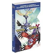 Pok?mon X & Pok?mon Y: The Official Kalos Region Guidebook: The Official Pok?mon Strategy Guide by Pokemon Company International (2013) Paperback