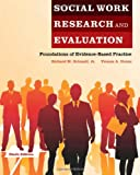 Social Work Research and Evaluation 9th Edition