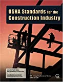OSHA Standardars for the Construction Industry, CCH Editors, 0808014463
