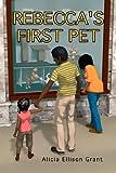 Rebecca's First  Pet