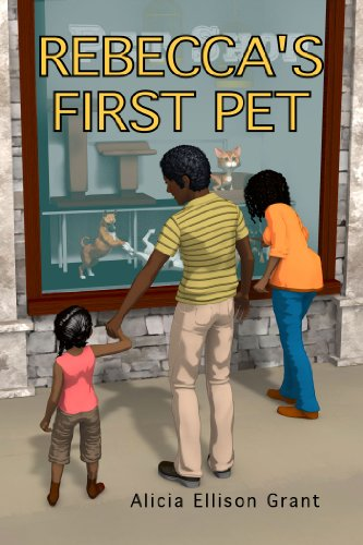 Book: Rebecca's First Pet by Alicia Ellison Grant