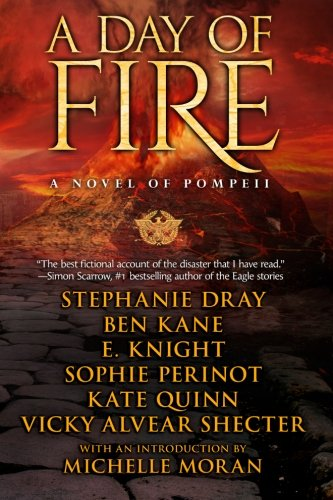 Book cover from A Day of Fire: a novel of Pompeii by E Knight